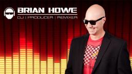 DJ Brian Howe